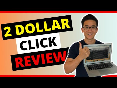 Two Dollar Click Review - Are You Wasting Your Time?