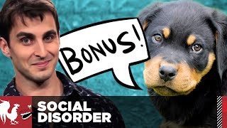 Social Disorder - Yoga and Pet Expo Extras! | Rooster Teeth