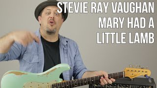 "How to Play ""Mary Had a Little Lamb"" by Stevie Ray Vaughan - Mixing Licks w Chords Blues"