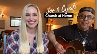 Father's Day - Church at Home with Joe & Cyndi