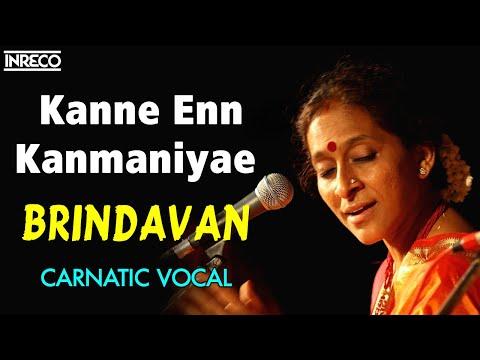 Kanne Enn Kanmaniyae - Brindavan
