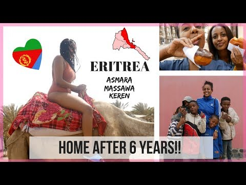 ERITREA 2018 VLOG 1 - HOME AFTER 6 YEARS | ASMARA, MASSAWA & KEREN