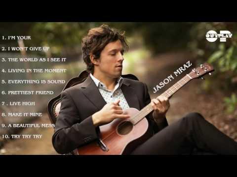 Jason Mraz || Những bài hát hay nhất của Jason Mraz