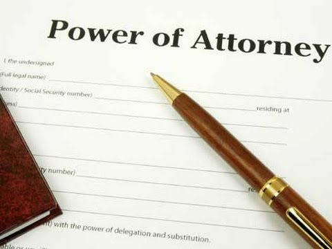 Power of Attorney कया है?कैसे,कयुँ,अाैर कब तक के लिये बनायी जाती है?