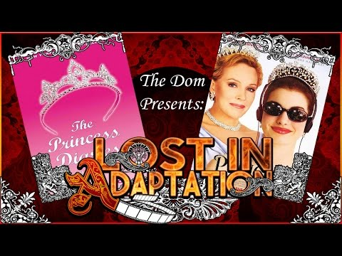 The Princess Diaries, Lost in Adaptation ~ The Dom