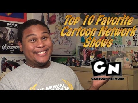 Top 10 Favorite Cartoon Network Shows