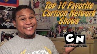 Top 10 Favorite Cartoon Network Shows