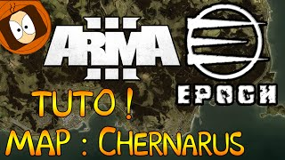 TUTO : INSTALLER EPOCH & LA MAP CHERNARUS !! | ARMA 3 MOD