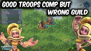 Good Troops Comp for 1 Billion Might But Wrong Guild - Lords Mobile