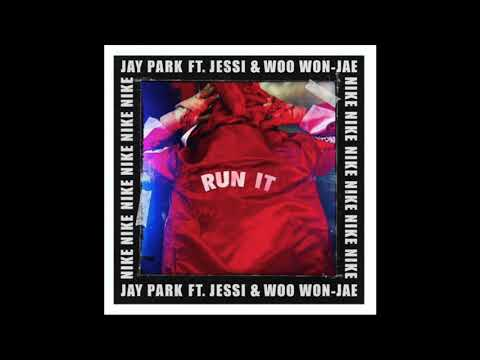 Jay Park - RUN It (ft.Jessi & Woo Wo Jae)