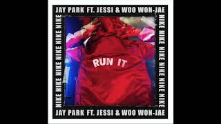 Jay Park - RUN It (ft.Jessi & Woo Wo Jae)