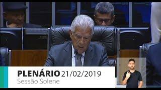 Plenário - Sessão Não Deliberativa Solene - 21/02/2019 09:05