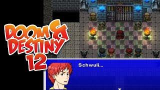DOOM & DESTINY [012] - Du LUTSCHER!!