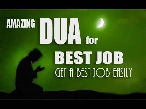 Most Powerful Dua to get a Good Job Easily