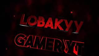 Nueva Intro Lobakyy ._. :D