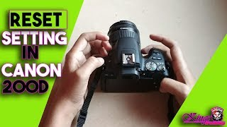 How To Reset All Setting In Canon 200D | Reset Setting In Canon 200D | KingsOfTechnology