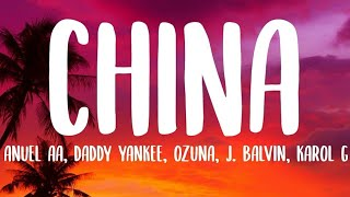 Anuel AA, Daddy Yankee, Karol G, Ozuna & J Balvin - China (Lyrics)