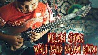 Salam Rindu _ Wali (Solo Gitar/Lead/Melody)