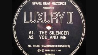 Luxury II - The Silencer