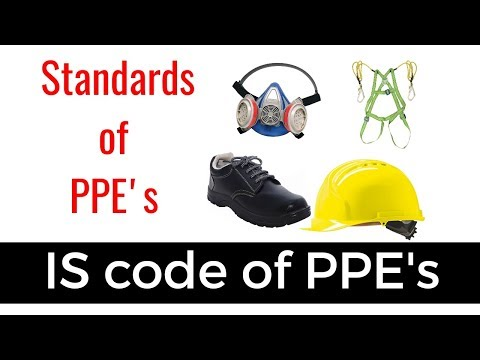 IS Code Of PPE's | Safety Standards Of Personal Protective Equipments |Safetymgmtstudy
