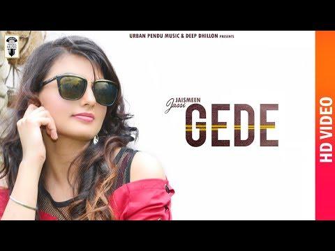 Download Gede ( Full Video ) Jaismeen Jassi   New Punjabi Songs 2020   Urban Pendu Music