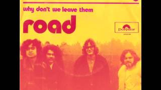 Road - Never Leave Me Lonely