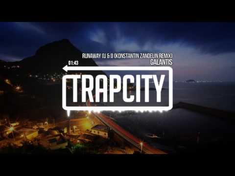 Galantis - Runaway (U & I) (Konstantin Remix)
