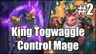 [Hearthstone] King Togwaggle Control Mage (Part 2)
