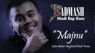 Justin Bieber BOYFRIEND Hindi Version 2012 | MAJNU | Badmash | Hindi Rap Guru