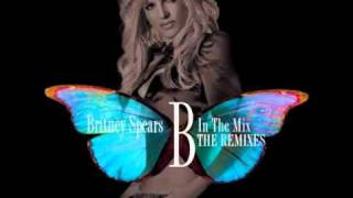 Britney Spears - If U Seek Amy [U-Tern Remix] B In the Mix: The Remixes Vol 2