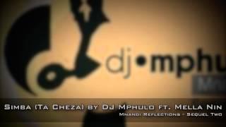DJ Mphulo ft. Mella Nin - Simba (Ta Cheza)