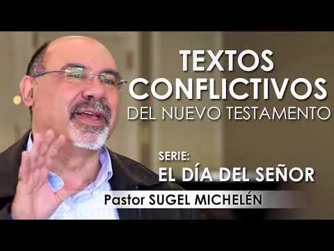 """""""TEXTOS CONFLICTIVOS DEL NUEVO TESTAMENTO""""   pastor Sugel Michelén. Predicaciones, estudios bíblicos"""