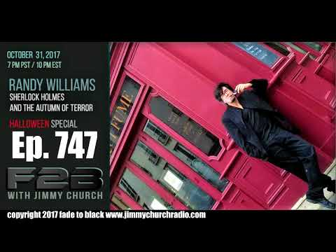 Ep. 747 FADE to BLACK Jimmy Church w/ Randy Williams : JACK THE RIPPER SOLVED! : LIVE