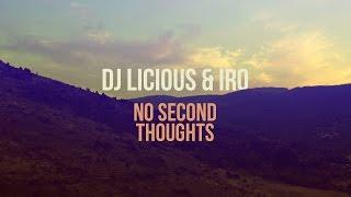 DJ Licious & IRO - No Second Thoughts (Lyric Video)