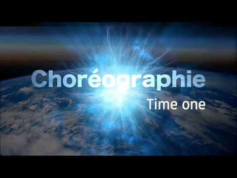 Choréography time one (dance compilation)