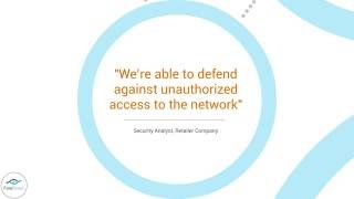 ForeScout Customer Quotes