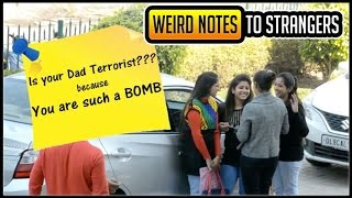 Weird and Romantic notes to Strangers Prank  Pranks in India  SOS Pranks