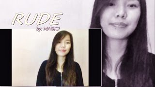 Rude - Magic! COVER (Female Version)