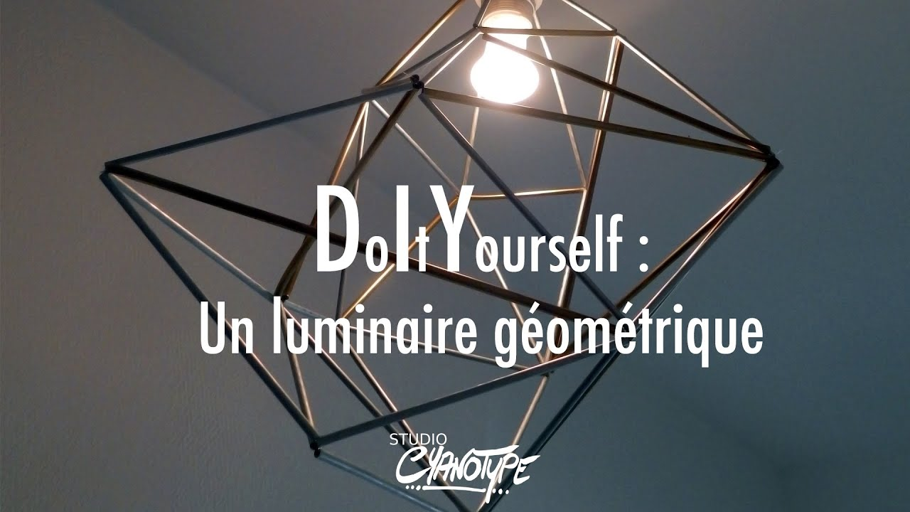 tuto diy un luminaire g om trique m tallique studio cyanotype youtube. Black Bedroom Furniture Sets. Home Design Ideas