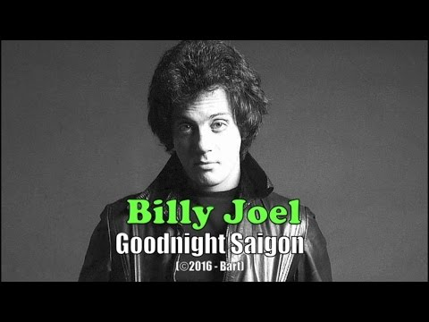 Billy Joel - Goodnight Saigon (Karaoke)
