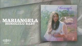 Mariangela - Honolulu Baby | Official Audio Release