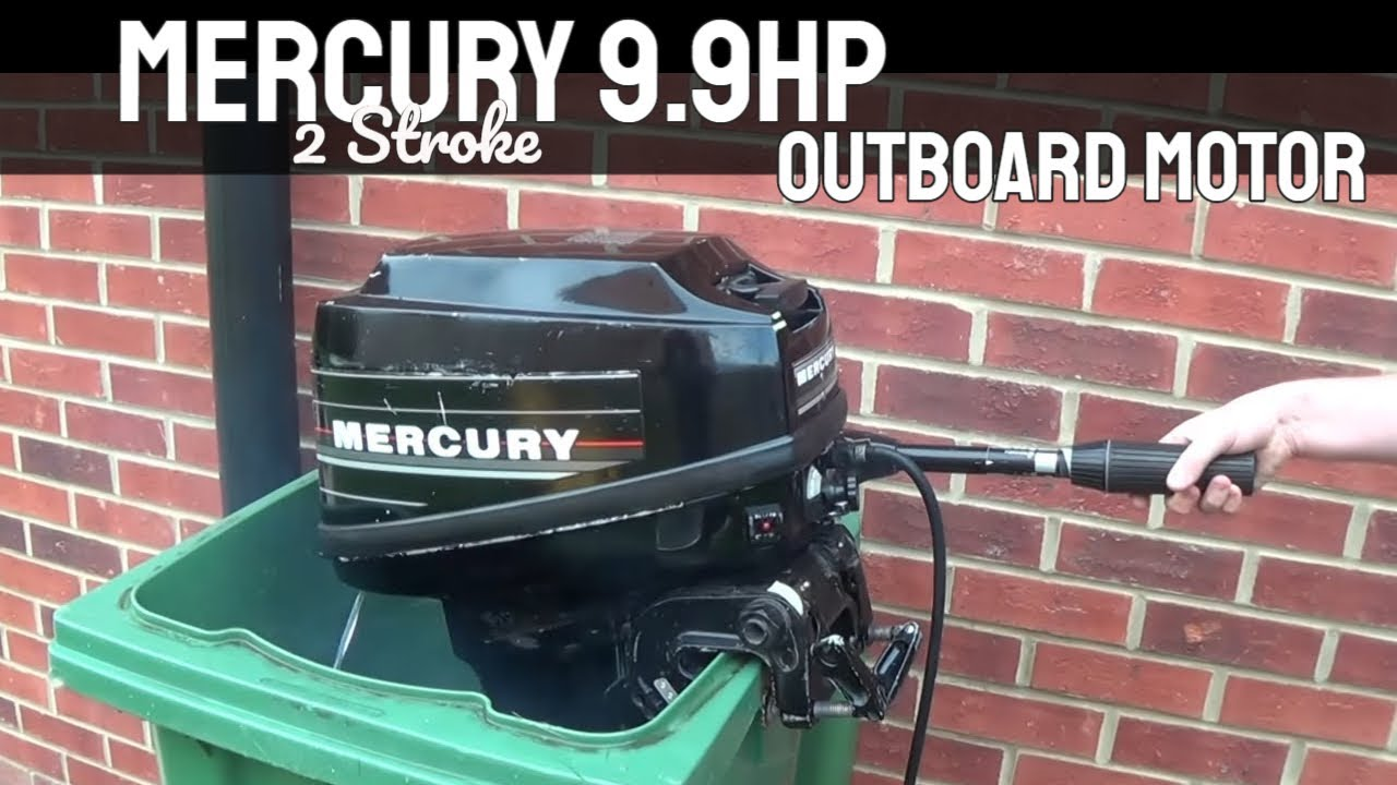 Mercury 9 9 outboard motor 2 stroke youtube for 2 2 mercury outboard motor
