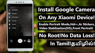 Nstall Google Camera On Redmi Note 3455Pro6 ProY2 And All Xiaomi Devices In Tamil