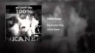 100% Kane