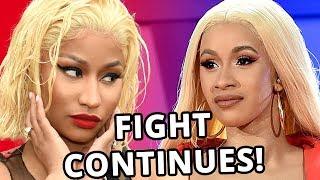 Nicki Minaj and Cardi B FIGHT Continues!