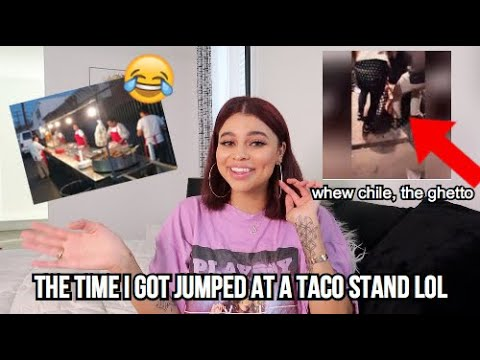 I Got Jumped At A Taco Stand LOL (FULL STORY)