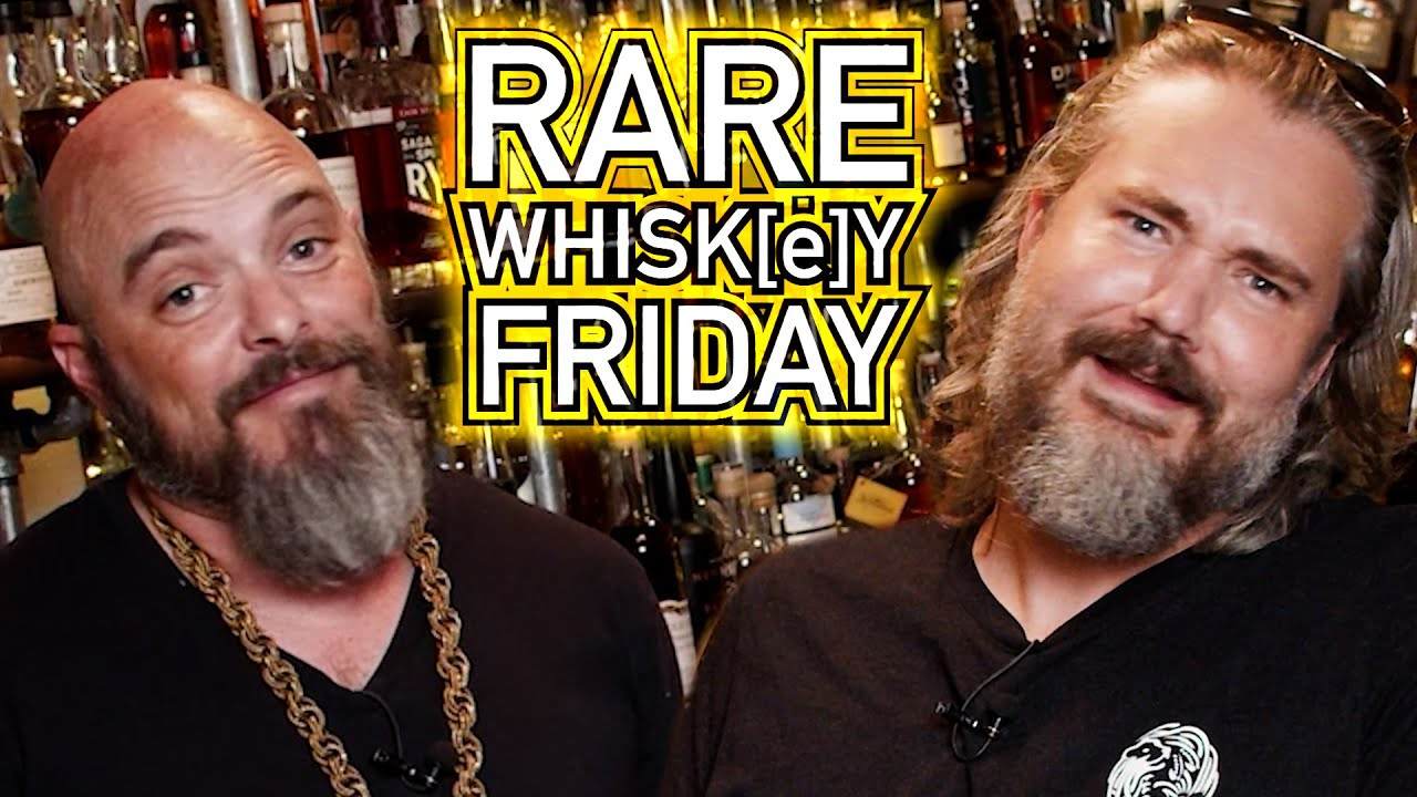 RARE WHISK[E]Y FRIDAY! - July 23rd, 2021