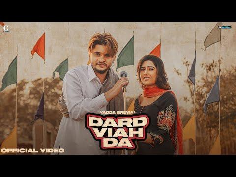 Dard Viah Da Lyrics | Vadda Grewal, Deepak Dhillon Mp3 Song Download