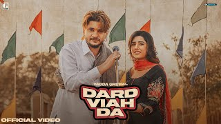 Dard Viah Da : Vadda Grewal (Official Video) Deepak Dhillon | Rav Dhillon | Geet MP3