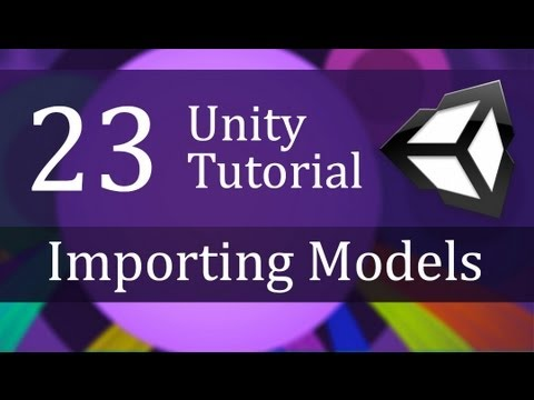 23. Unity Tutorial, Importing Models - Create a Survival Game